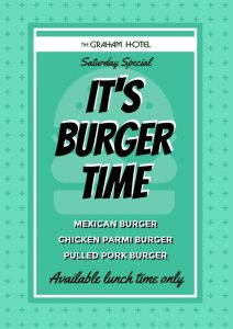 SATURDAY LUNCH TIME BURGERS